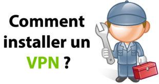 Comment installer un VPN
