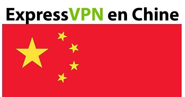ExpressVPN Chine