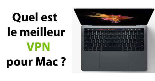 Meilleur VPN Mac