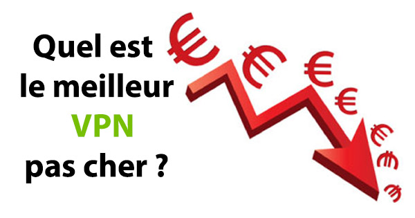 VPN pas cher