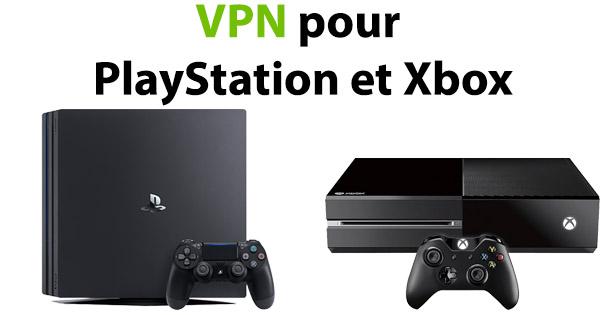 VPN pour playstation et xbox