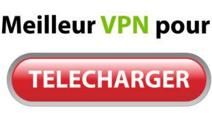 VPN pour télécharger
