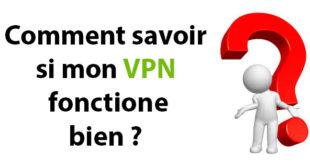 savoir si VPN fonctionne