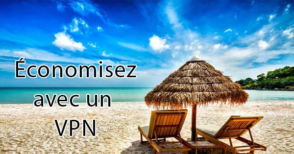 Economies vacances VPN