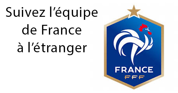 Foot france étranger