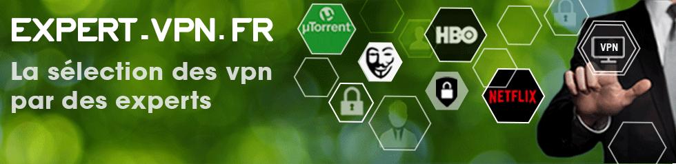 Expert-VPN : la référence pour les VPN
