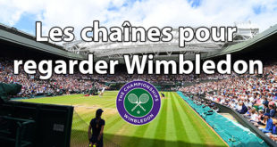 Chaines Wimbledon 2020