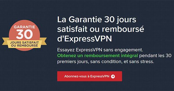 Comparatif meilleur VPN Garantie satisfait remboursé ExpressVPN